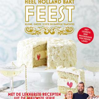 Review : Heel Holland Bakt Feest